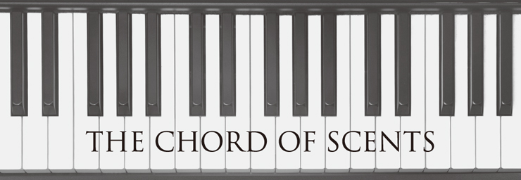 THE CHORD OF SCENTS